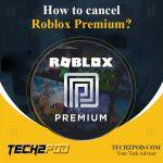 Roblox Premium cancel